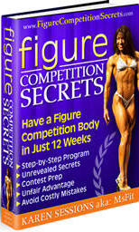 Figure Competition Secrets - Have a Figure Competition Body in Just 12 Weeks