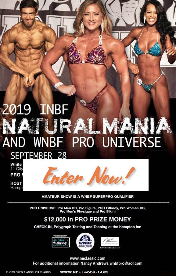 Enter the 2019 INBF NaturalMania or WNBF Pro Universe